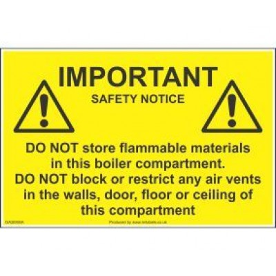 Important Safety Notice Do Not Store Flammable Materials In This Boiler Compartment Label GAS05SA