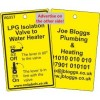 LPG Isolation Valve to Water Heater Label and your details on reverse Code VG317A