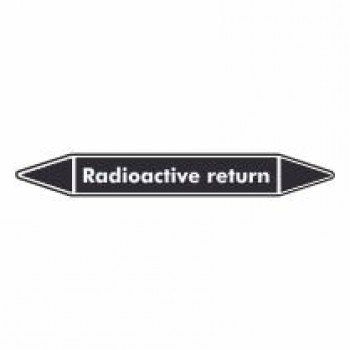 Radioactive Return Pipe Marker self adhesive vinyl code PML05a