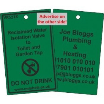 Reclaimed Water Isolation Valve to Toilet and Garden Tap Label and your details on reverse Code VR521KA