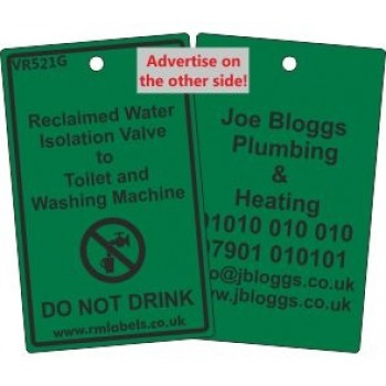 Reclaimed Water Isolation Valve to Toilet and Washing Machine Label and your details on reverse Code VR521GA