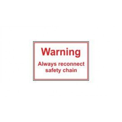 Warning Always Reconnect Safety Chain label 80x55mm Code SP02SA