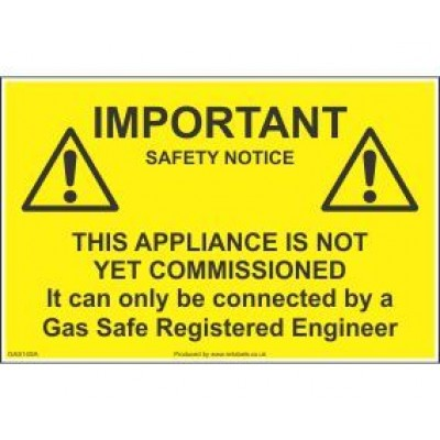 Important Safety Notice This Appliance Is Not Commissioned Label GAS14SA